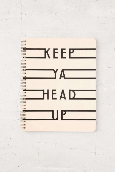 Keep Ya Head Up Notebook