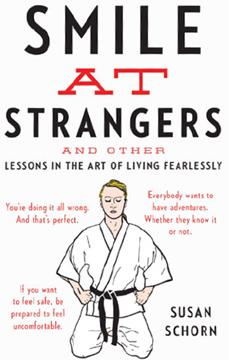 Self-Defence Susan Schorn Smile at Strangers